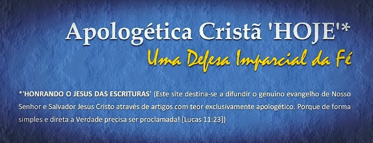 Apologética Cristã 'HOJE'