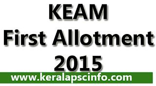 CEE Kerala KEAM Allotment result, KEAM First allotment result 2015, KEAR CEE 1St allotment 2015, KEAM ALLOtment 2015 CEE, Kerala medical engineering allotment results 2015, how to check KEAM First allotment 2015, Check CEE KEAM First allotment 2015