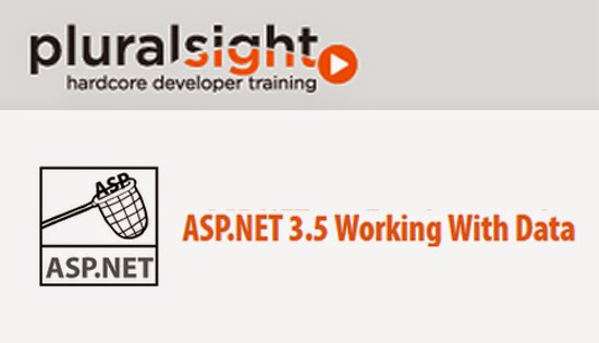 Pluralsight – ASP.NET 3.5 Working With Data
