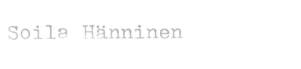 SOILA HÄNNINEN