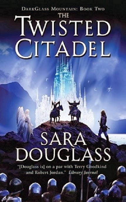 The Twisted Citadel (Dark Glass Mountain: Book Two) by Sara Douglass