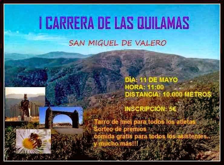 11/mayo. I Carrera de las Quilamas. San Miguel de Valero
