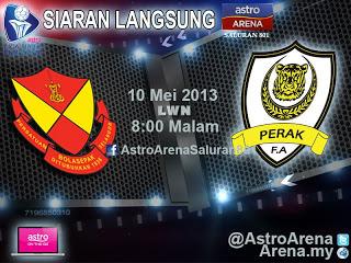 Live Streaming Selangor vs Perak 10 Mei 2013 - Liga Super 2013