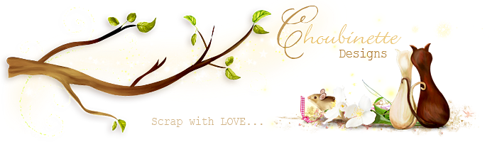 Choubinette Designs - Scrap with LOVE