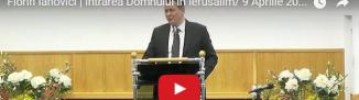 Florin Ianovici — Intrarea Domnului în Ierusalim (9 Aprilie 2017)