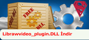 Librawvideo_plugin.dll Hatası çözümü.
