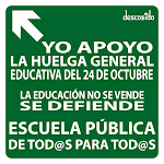 HUELGA GENERAL EDUCATIVA 24 OCTUBRE