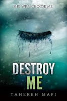 book cover of Destroy Me by Tahereh Mafi