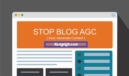 Cara Terbaru Mengatasi Artikel dari Auto Generated Content (AGC)