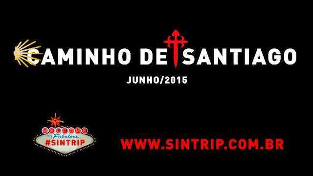 #SinTrip Caminho de Santiago – O Filme