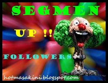 SEGMEN UP !! FOLLOWERS 2013