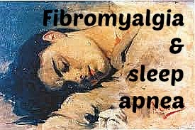 Sleep Apnea in Fibromyalgia