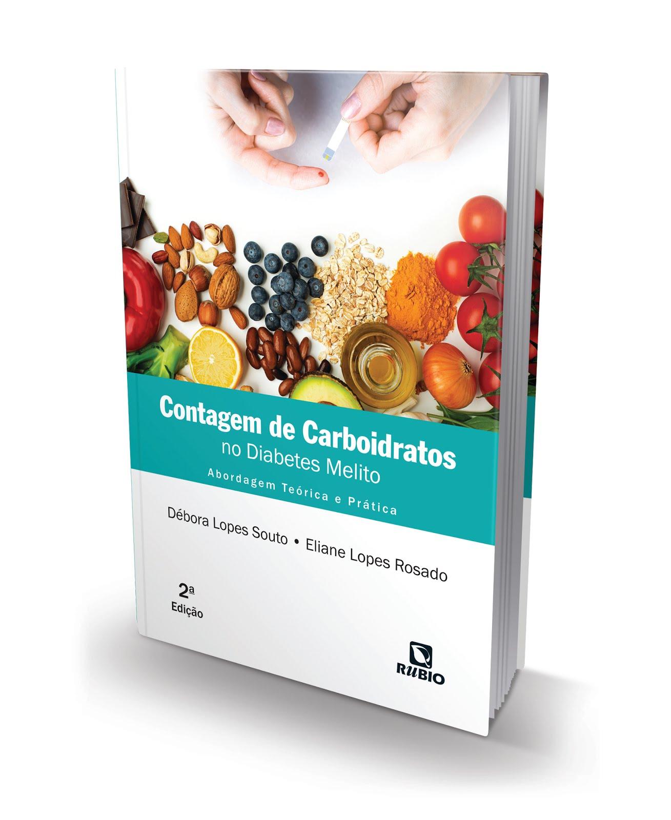 Contagem de Carboidratos no Diabetes Melito - Abordagem Teórica e Prática