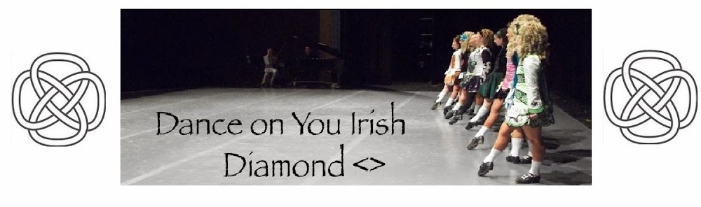 Dance on you Irish Diamond