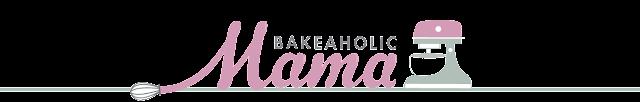 http://www.bakeaholicmama.com