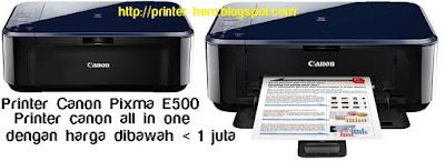 Spesifikasi Printer Canon Pixma E500 All-in-One terbaru