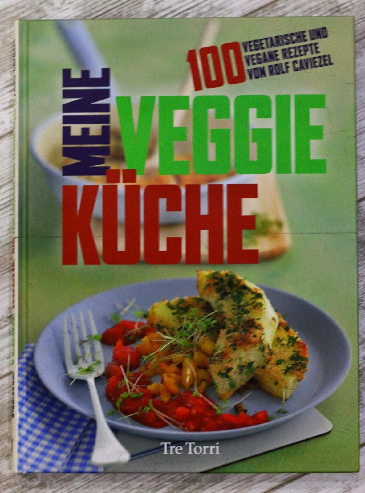 Rolf Caviezel, Rezension, Veggie, Vegetarisch, Vegan, Kochbuch, Tre Torri Verlag