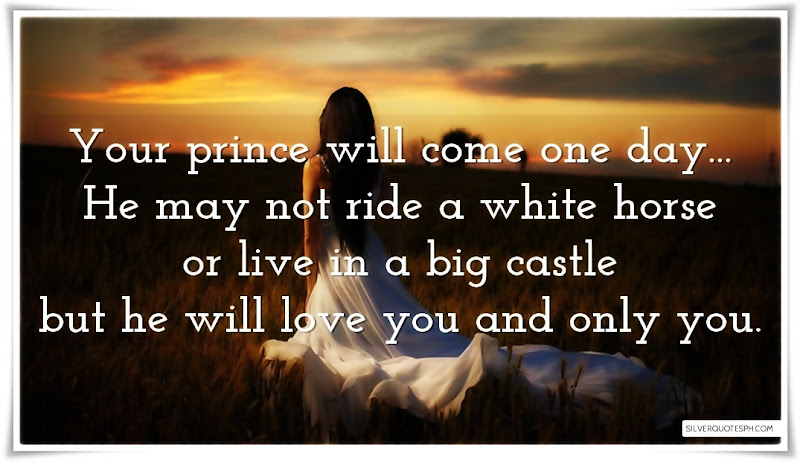 You Prince Will Come One Day, Picture Quotes, Love Quotes, Sad Quotes, Sweet Quotes, Birthday Quotes, Friendship Quotes, Inspirational Quotes, Tagalog Quotes