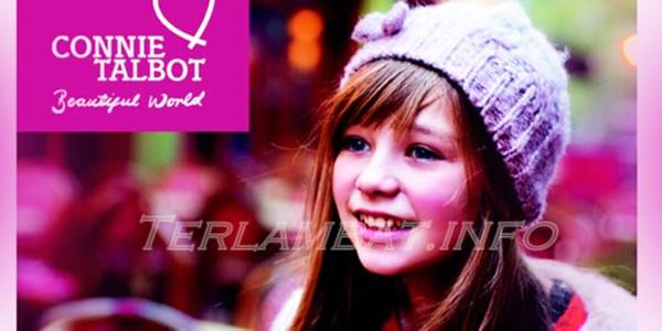 Lirik Lagu Connie Talbot Beautifull World