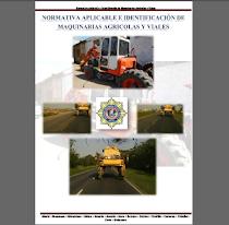 manual de Identificación y Normativa Aplicable a las Maquinarias Agricolas y Viales