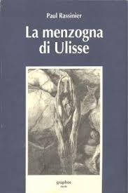 La menzogna di Ulisse, di Paul Rassinier