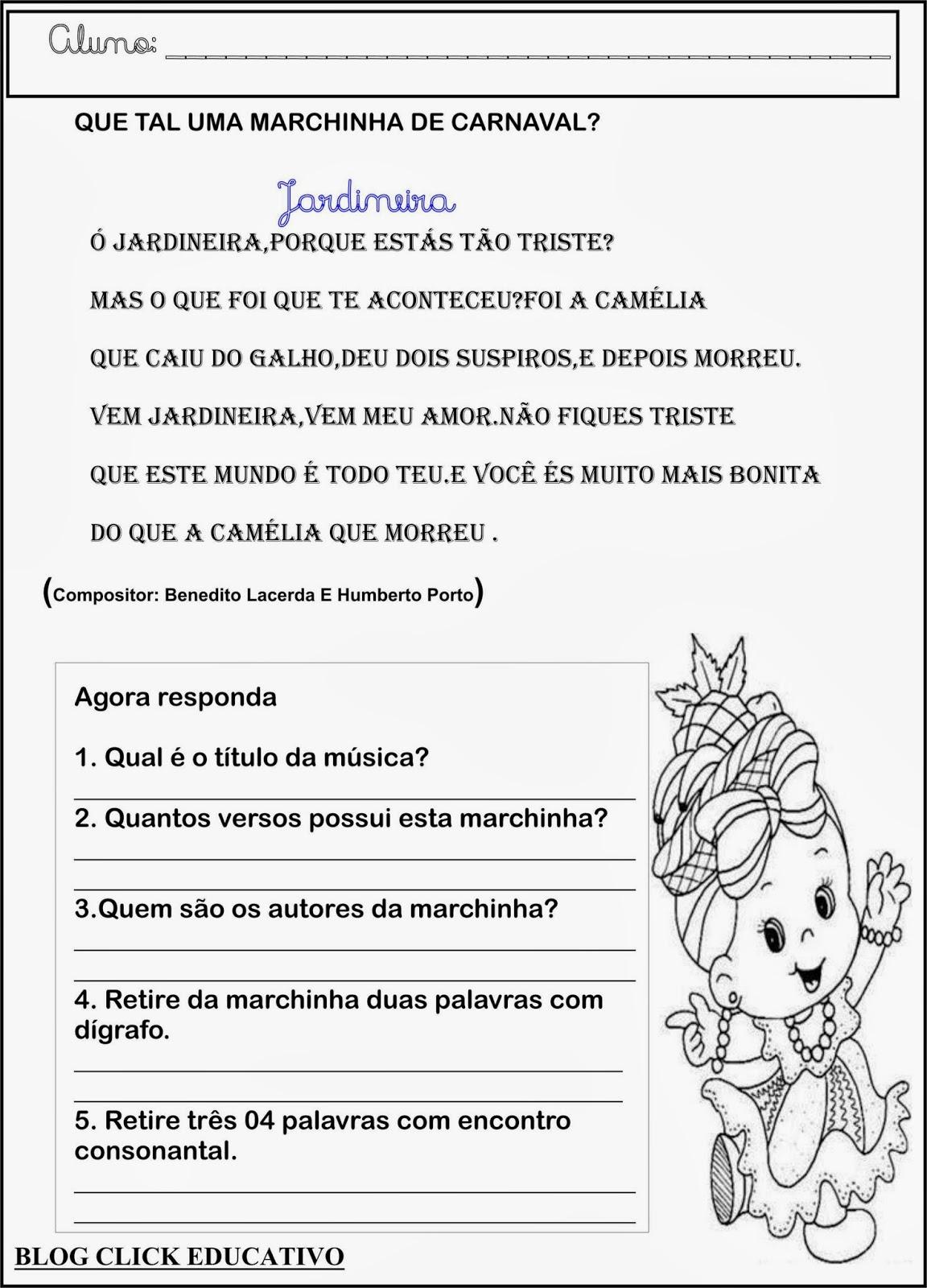 Click educativo marchinha de carnaval for Jardineira infantil c a