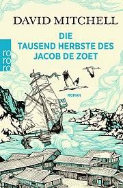http://rowohlt.de/buch/David_Mitchell_Die_tausend_Herbste_des_Jacob_de_Zoet.2839397.html