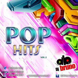 Dj Bruno Granado - Pop Hits Vol.02