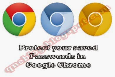 Protect Your Saved Password In Google Chrome From Being Viewed