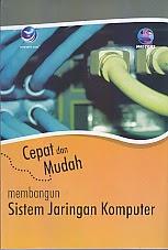 toko buku rahma: buku CEPAT DAN MUDAH MEMBANGUN SISTEM JARINGAN KOMPUTER, pengarang madcoms, penerbit andi