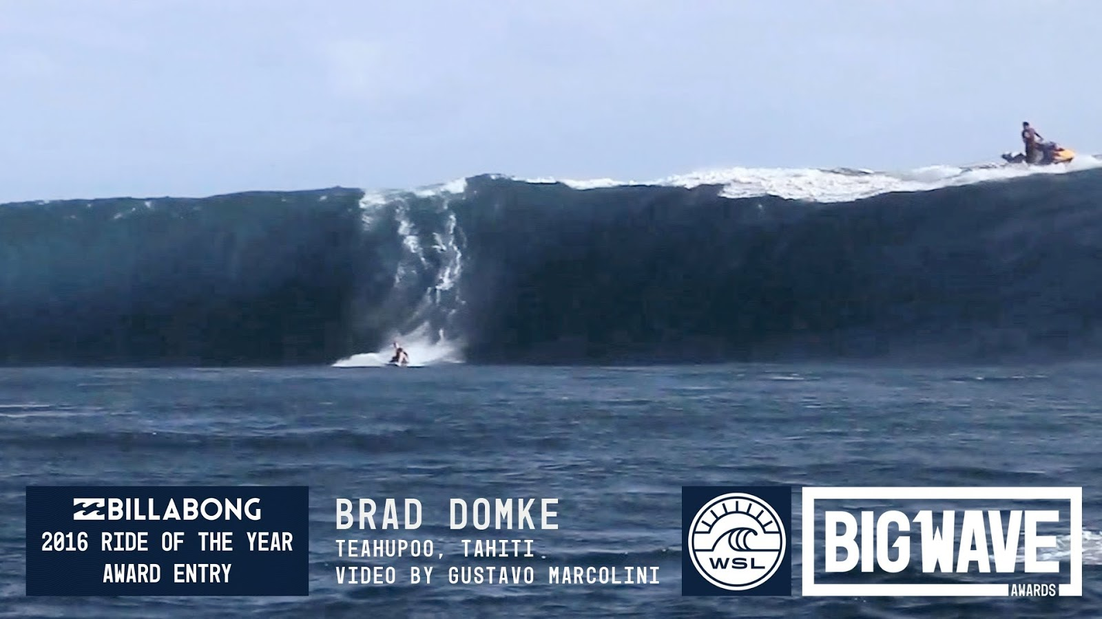 Brad Domke at Teahupoo - 2016 Billabong Ride of the Year Entry - WSL Big Wave Awards