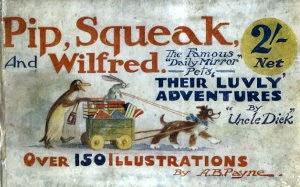 Pip, Squeak & Wilfred