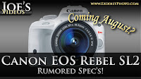 Canon EOS Rebel SL2 (110D, 150D) Coming This August, Rumored Spec's | Joe's Videos