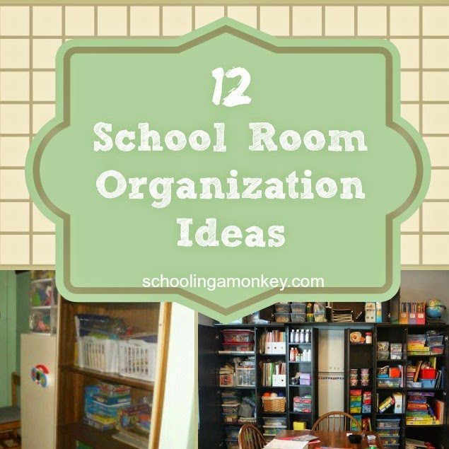 School Room Organization Ideas