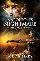 Napoleon's Nightmare & The Great Pyramid