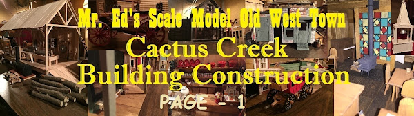 Mr. Ed's Old West Town Scale Model Construction - Page-1