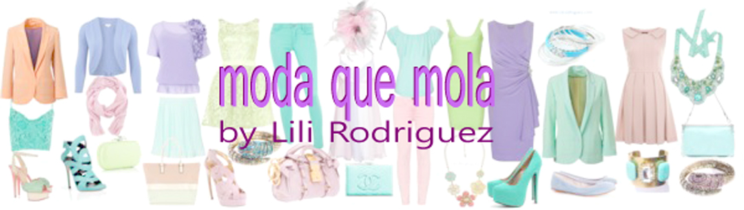 MODA  QUE MOLA by Lili Rodriguez