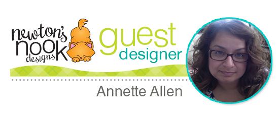 Annette Allen | Guest Designer for Newton's Nook Designs