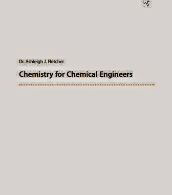 Chemistry for Chemical Engineers Ashleigh Fleecher