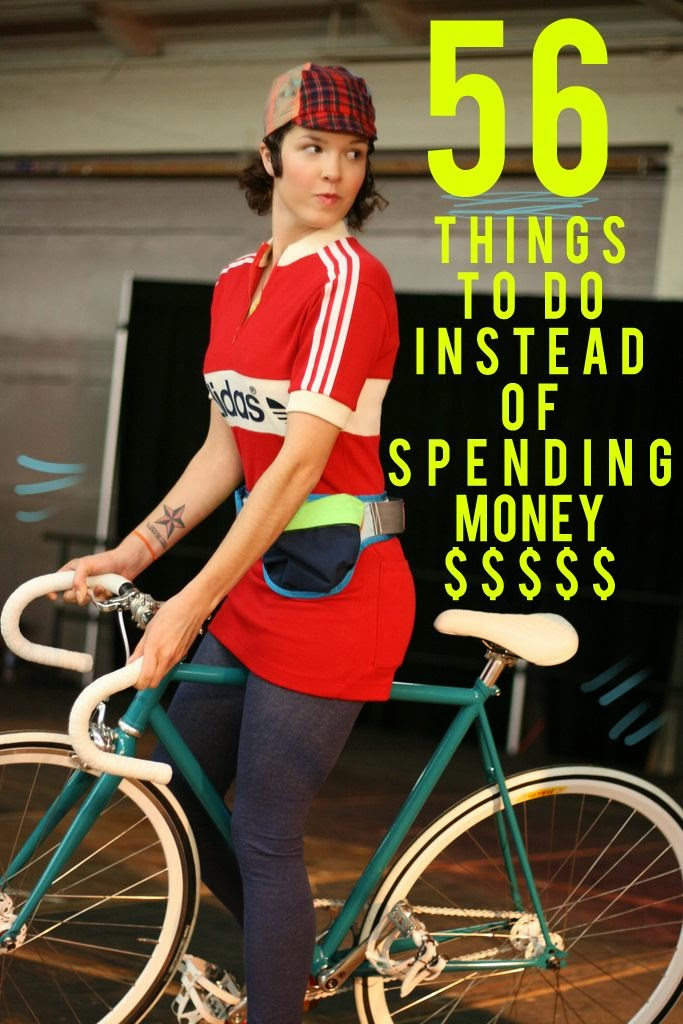 56 Things To do Instead Of Spending Money