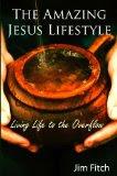 The Amazing Jesus Lifestyle