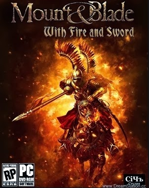 Mount & Blade With Fire and Sword Full Version