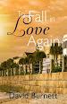 To Fall in Love Again by David Burnett