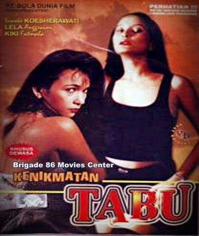 Brigade 86 Movies Center - Kenikmatan Tabu (1994)