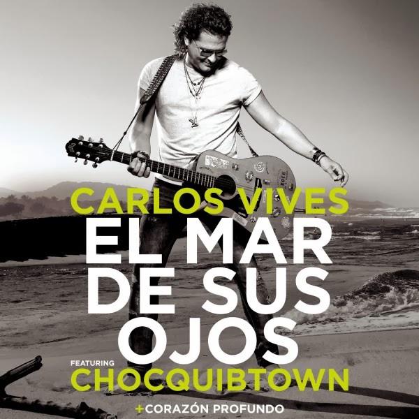 Carlos Vives - El Mar de Sus Ojos (ft. ChocQuibTown)