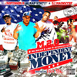 "TNEdj's Presents M.2.G ""Independent Money"""