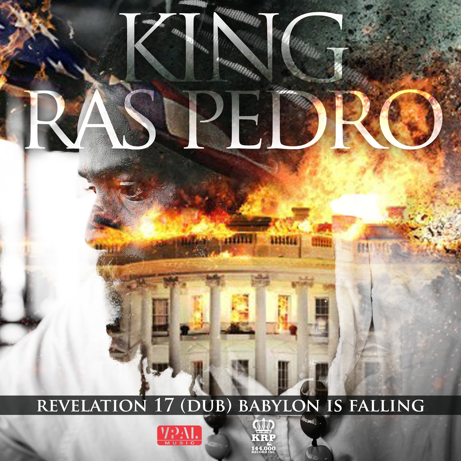King Ras Pedro Revelation 17 Babylon Is Falling (Dub) - Single