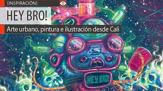 Arte urbano, pintura e ilustración de HEY BRO!