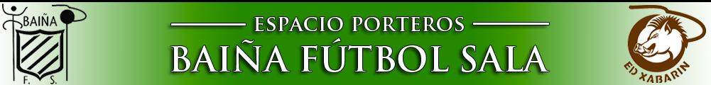 PORTEROS BAÍÑA FS
