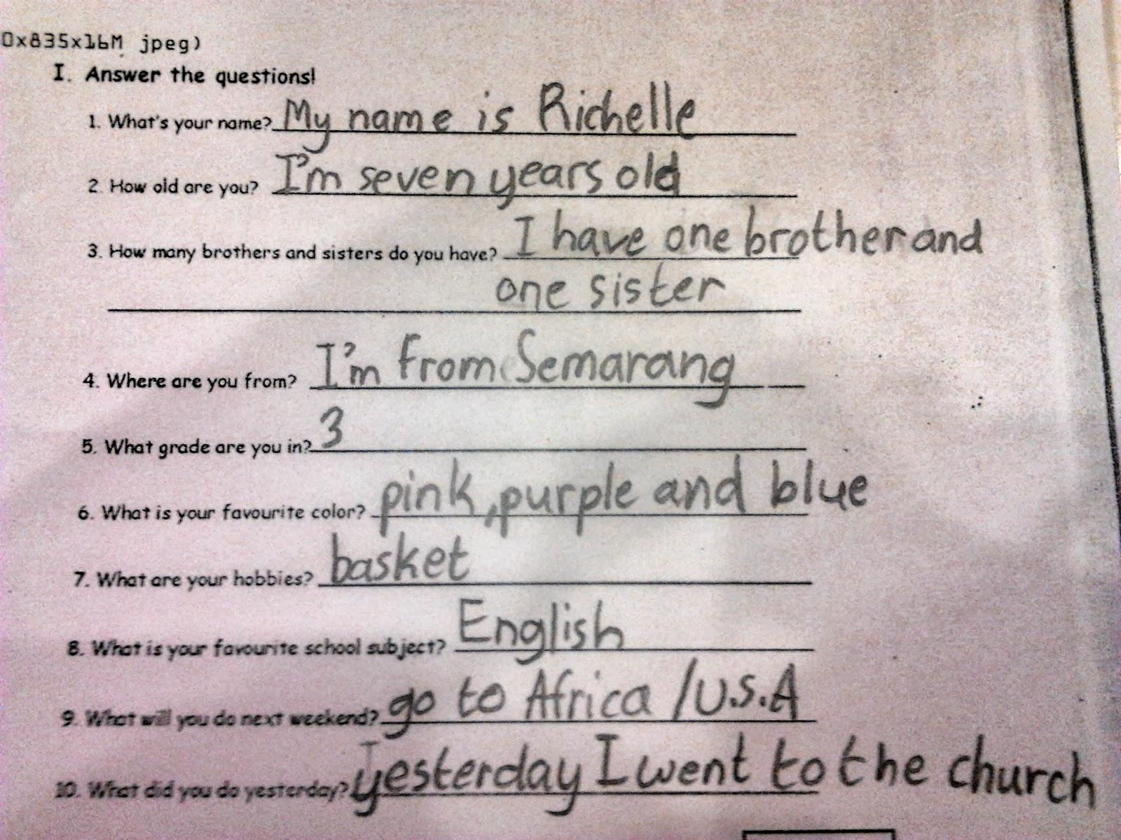 Anak memiliki kejujuran yang tinggi. Lihat saja jawabannya benar-benar apa yang dia lakukan lho Yah, Bun :)